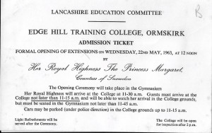 Ticket To The Ceremony Conducted by Princess Margaret at Edge Hill College 1963