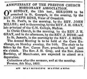 May 1855, Rev James Bush, Vicar of Ormskirk and the Foreign Missionary Society supported with a £100 legacy